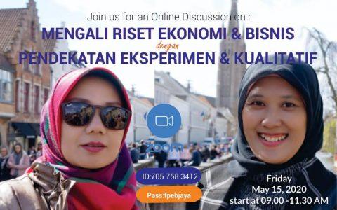 Online Discussion Series #5 : Menggali Riset Ekonomi dan Bisnis dengan Pendekatan Eksperimen dan Kualitatif