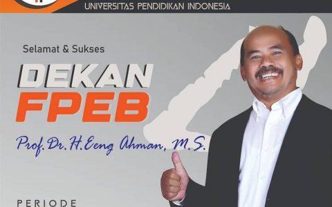 Prof. Dr. Eeng Ahmad, MS Menjadi Dekan FPEB Terpilih periode 2021-2025.
