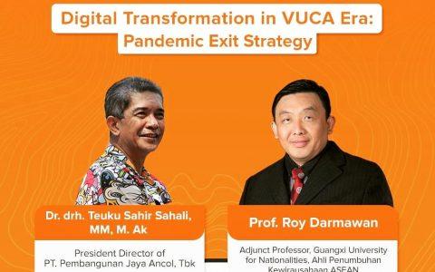 Kuliah Umum FPEB UPI 2021: Digital Transformation in VUCA Era – Pandemic Exit Strategy