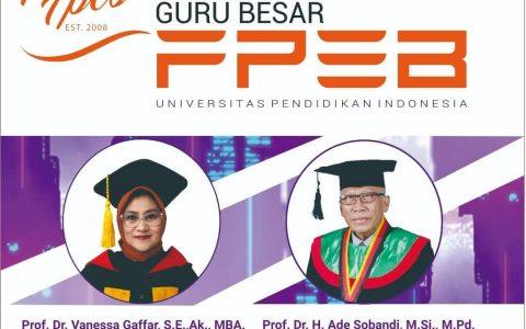 2 Guru Besar Baru Telah Lahir di FPEB:  Selamat kepada Prof. Dr. Vanessa Gaffar,SE.,Ak.M.BA dan Prof Dr.H. Ade Sobandi, M.Si.,M.Pd.